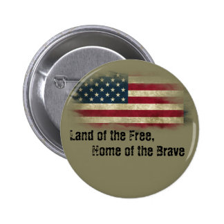 US Flag Land of the Free, Home of the Brave Pinback Button