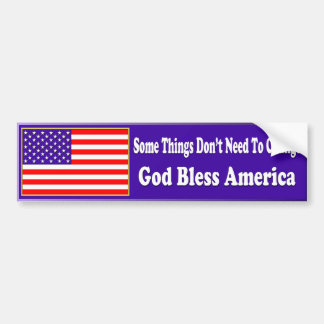 US Flag No Need For Change Bumper Sticker