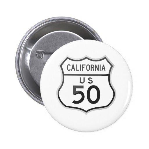 US Highway 50 California Road Trip Pinback Button