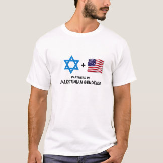 US Israeli genocide of the Palestinian people T-Shirt