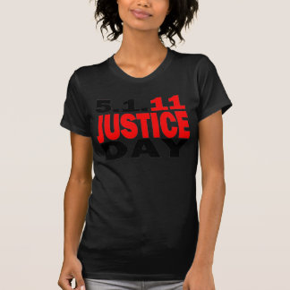 US JUSTICE DAY 5/1/2011 TEES