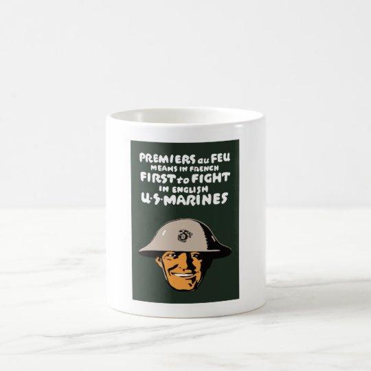 US Marines -- First To Fight Coffee Mug