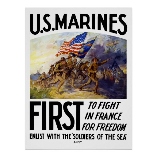 US Marines -- First To Fight In France Posters