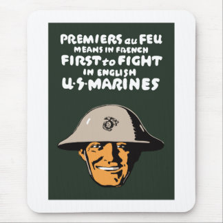 US Marines -- First To Fight Mouse Pad