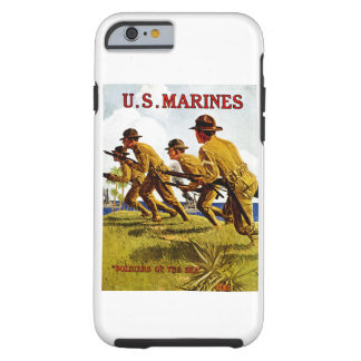 US Marines ~ Soldiers of the Sea Tough iPhone 6 Case