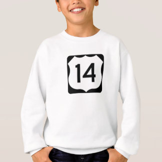 US Route 14 Sign Sweatshirt