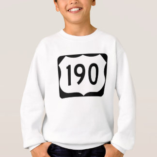 US Route 190 Sign Sweatshirt