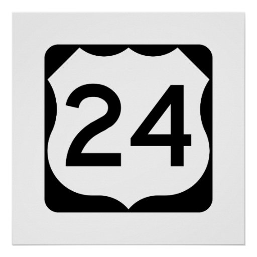 US Route 24 Sign Poster