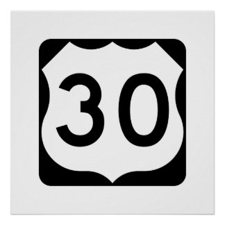 US Route 30 Sign Poster
