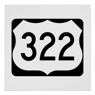 US Route 322 Sign Poster