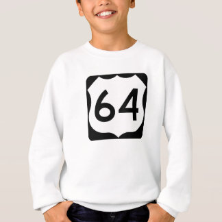 US Route 64 Sign Sweatshirt