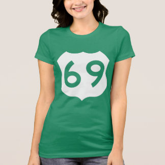 US Route 69 Sign Tee Shirt