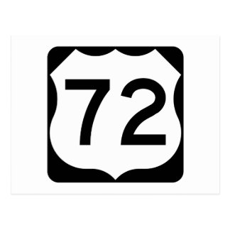 US Route 72 Sign Postcard