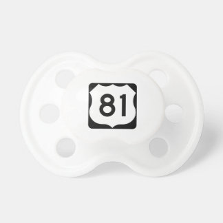US Route 81 Sign Pacifier