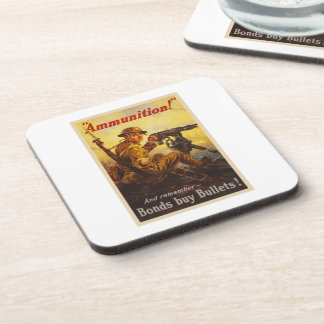 US War Bonds Ammunition WWI Propaganda Coaster