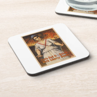US War Bonds Let's End It Quick WWI Propaganda Beverage Coaster