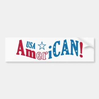 USA AmeriCAN! custom bumpersticker Bumper Sticker