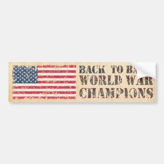 USA, Back to Back World War Champions Car Bumper Sticker