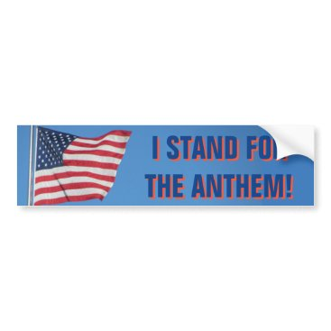 USA Themed USA Flag I Stand for the National Anthem Blue Bumper Sticker