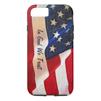 USA Flag - In God We Trust iPhone 7 Case