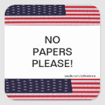 USA Flag No Papers Please Sticker