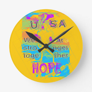 USA Hillary Hope Stronger Together Round Clock