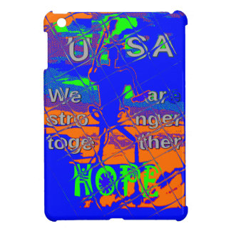 USA Hillary Hope We Are Stronger iPad Mini Cover