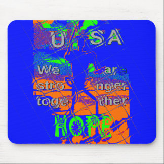 USA Hillary Hope We Are Stronger Mouse Pad