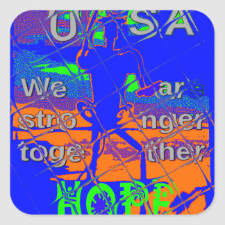 USA Hillary Hope We Are Stronger Square Sticker