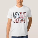 USA Love it or leave it! T Shirts
