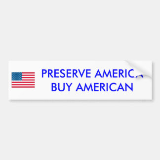 usa, PRESERVE AMERICA BUY AMERICAN - Customized Bumper Sticker