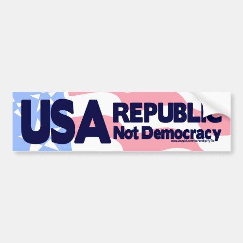 USA _ Republic Not Democracy Bumper Sticker