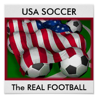 USA SOCCER The REAL FOOTBALL Poster