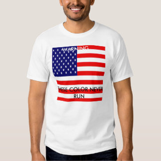 USA, THESE COLOR NEVER RUN, WARNING T-SHIRT