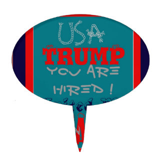 USA Trump You Are Hired! United We Stand Get On! Cake Topper
