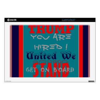 """USA Trump You Are Hired! United We Stand Get On! Skins For 17"""" Laptops"""