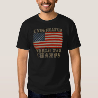 USA, Undefeated World War Champions T-Shirt