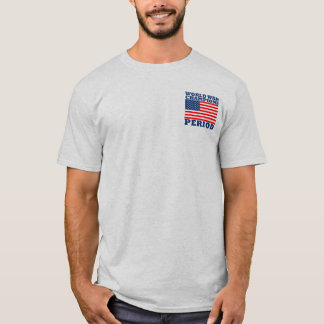 USA, World War Champions, Period T-Shirt