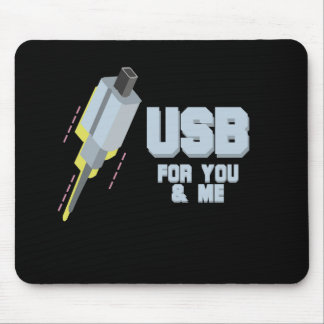 USB FOR YOU AND ME MOUSE PAD