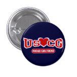 USCG Proud Girlfriend 1 Inch Round Button