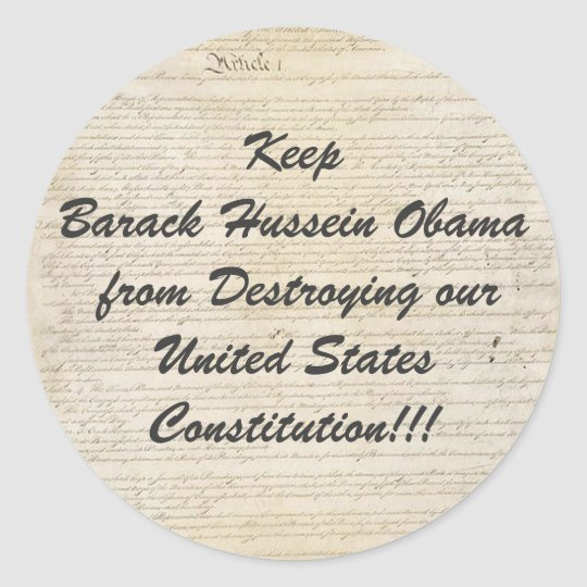 usconstitution, Keep Barack Hussein Obama from ... Classic Round Sticker