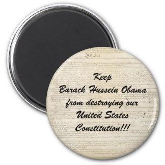 usconstitution, KeepBarack Hussein Obamafrom de... 2 Inch Round Magnet