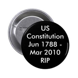 USConstitutionJun 1788 - Marzo de 2010 RASGÓN Pin Redondo De 2 Pulgadas