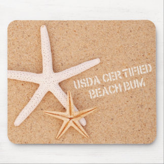 USDA Certified Beach Bum Mouse Pad