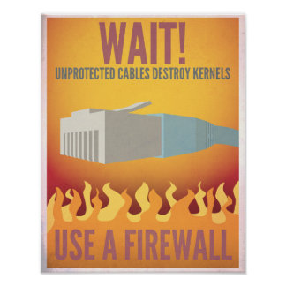 Use a Firewall Poster