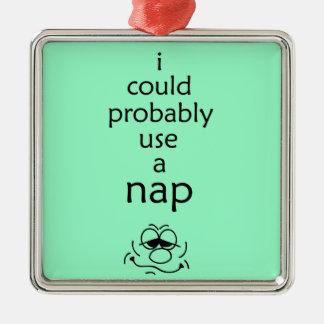 Use A Nap Metal Ornament