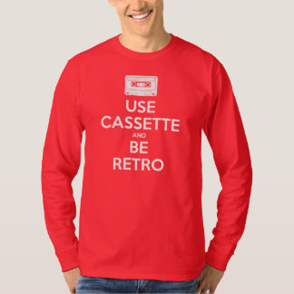 Use Cassette And Be Retro T-Shirt