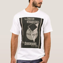 Use Dissonance! T-Shirt