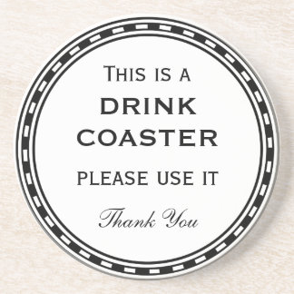 Use It Funny Instructions Quote This Is A Drink Coaster
