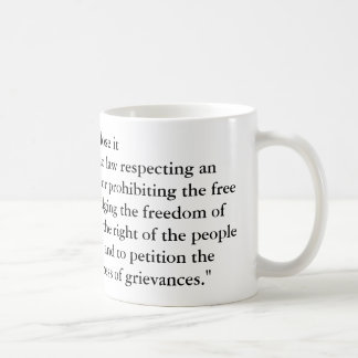 "Use it or lose it""Congress shall make no law re... Coffee Mug"